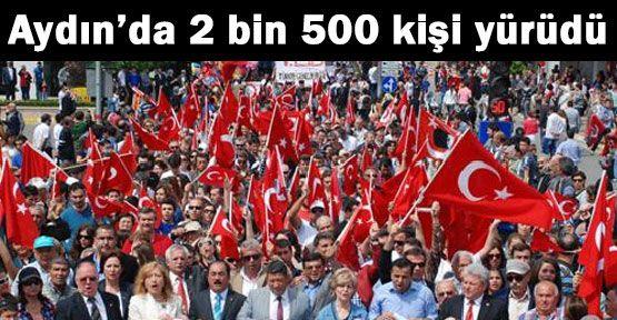 Aydın'da 2bin 500 Kişilik Protesto