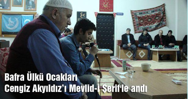 Bafra Ülkü Ocaklarından Şehit Akyıldız'a Mevlid-i Şerif