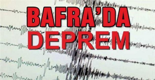 Bafra'da şiddeyli deprem