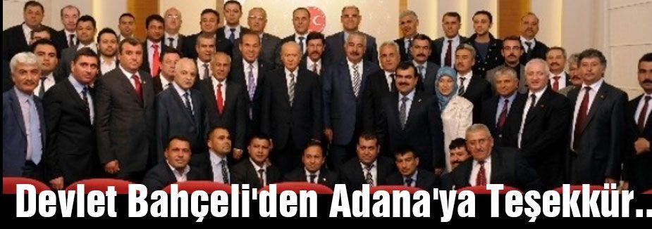 Bahçeli Adana'ya Teşekkür etti