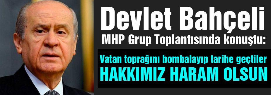 Bahçeli MHP Grup Toplantısında Sert Konuştu