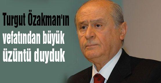 Bahçeli: Özakman'ın Vefatından üzüntü duyduk...