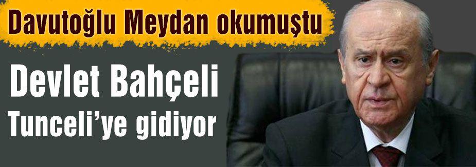 Bahçeli Tunceli'ye gidiyor...