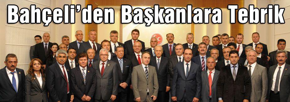Bahçeli'den Başkanlara Tebrik