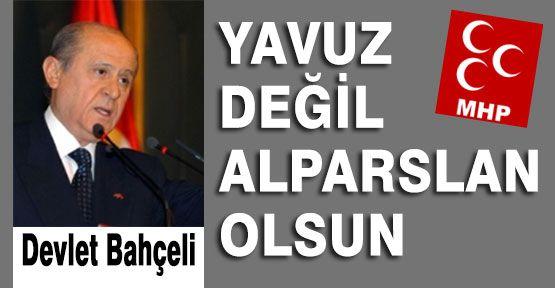 Bahçeli'den Sultan Alparslan Önerisi...