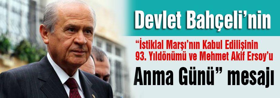 Bahçeli'nin Mehmet Akif Ersoy'u Anma Günü mesajı