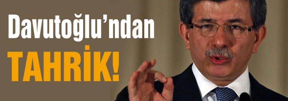 Başbakan Davutoğlu'dan Tahrik!