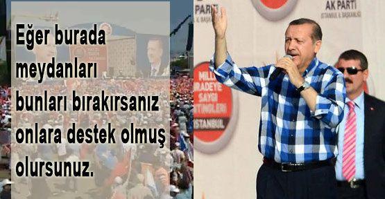 Başbakan Erdoğan ne dedi