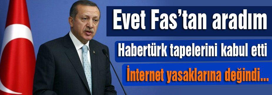 Başbakan; Evet Habertürk'ü Aradım