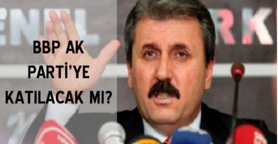 BBP AK Partiye mi katılıyor?