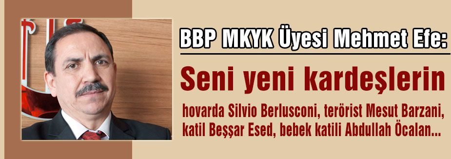 BBP Erdoğan'a rest çekti