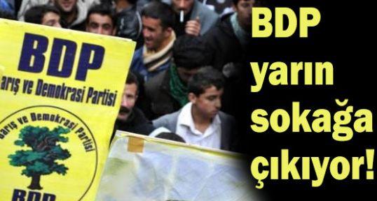 BDP yarın sokağa çıkıyor!