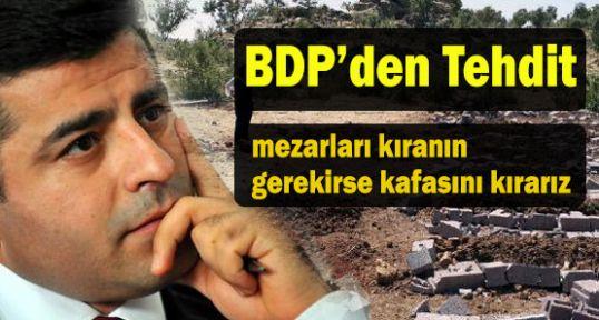 BDP'den tahrik ve tehdit