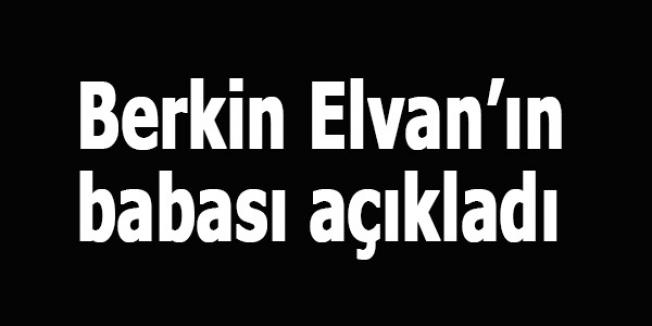 Berkin Elvan'ın babası açıkladı