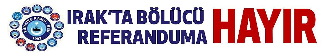 Türkiye Kamu-Sen'den, Referanduma Hayır!