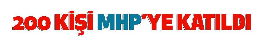 Kahramanmaraş'ta 200 Kişi MHP'ye Katıldı