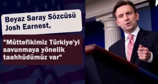Beyaz Saray: Türkiye'ye Taahhüdümüz Var