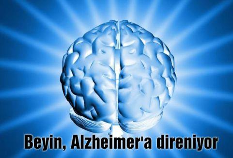 Beyin, Alzheimer'a direniyor