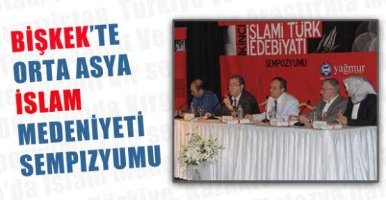 Bişkek'te Orta Asya İslâm Medeniyeti sempozyumu