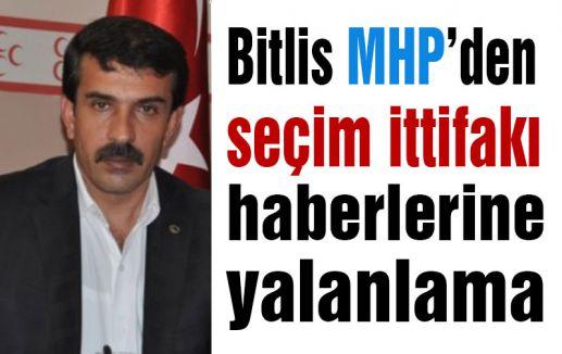 Bitlis'te MHP'nin İttifak yalanlaması