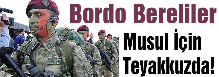 Bordo Bereliler Musul için emir bekliyor