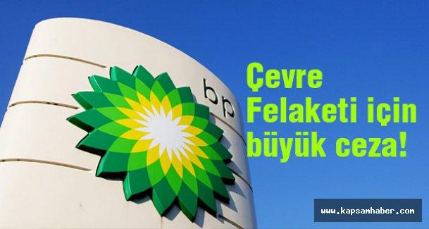 BP ABD Adalet Bakanlığına Büyük Ceza Ödeyecek