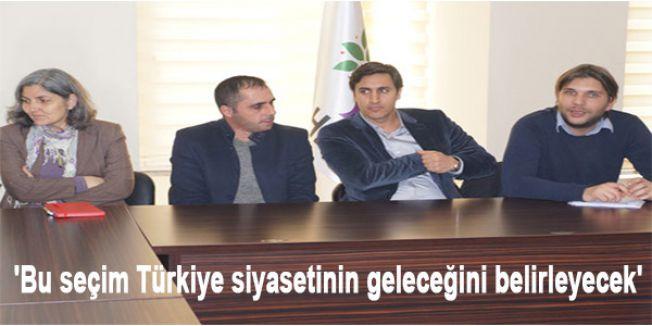 'Bu seçim Türkiye siyasetinin geleceğini belirleyecek'