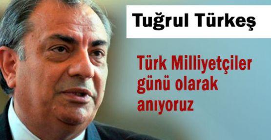 Bugün Türk Milliyetçileri Günü