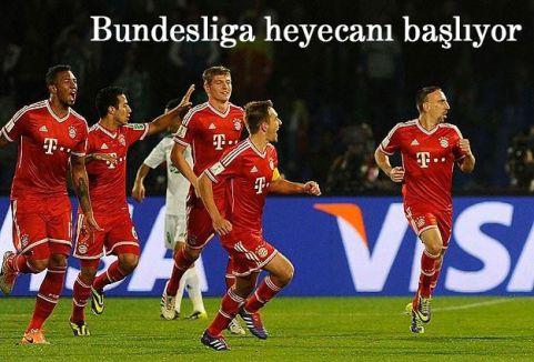 Bundesliga heyecanı başlıyor