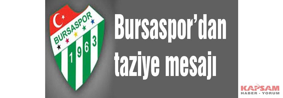 Bursaspor'dan taziye mesajı