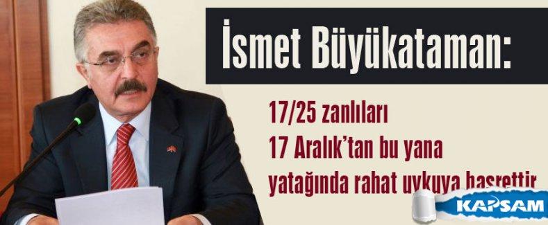 Büyükataman: MHP'ye yönelik sistemli saldırılar devam ediyor