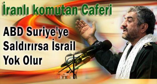 Caferi: İsrail Yok Olur