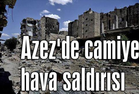 Camii'ye hava saldırısı...