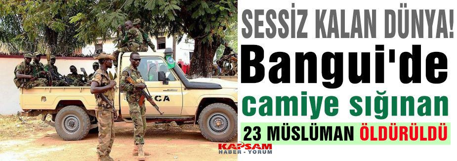Camiye sığınan 23 Müslüman öldürüldü...