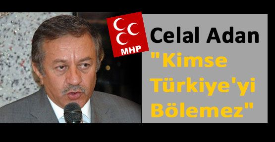 Celal Adan,