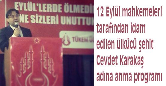 Cevdet Karakaş adına anma programı