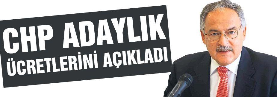 CHP Aday Adaylık ücretlerini açıkladı