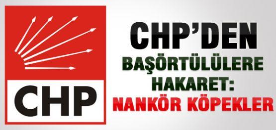 CHP'den Başörtülülere Hakaret