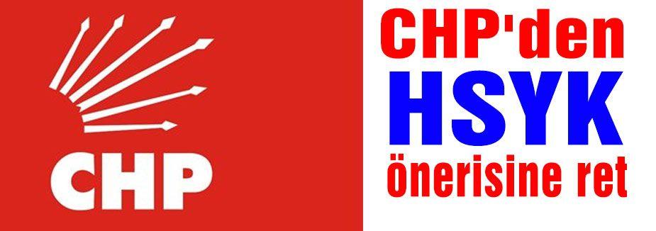 CHP'den HSYK önerisine ret