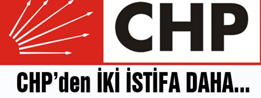 CHP'den İki İstifa Daha...