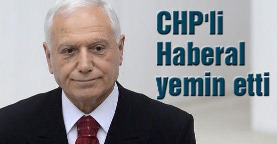 CHP'li Haberal yemin etti
