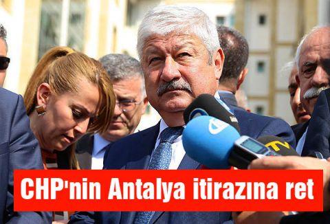 CHP'nin Antalya itirazına ret
