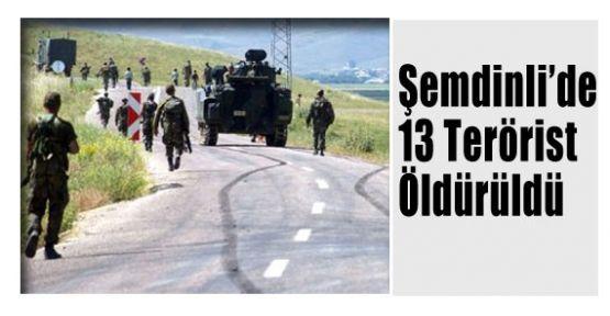 Çıkan Çatışmada 13 Terörist Öldürüldü