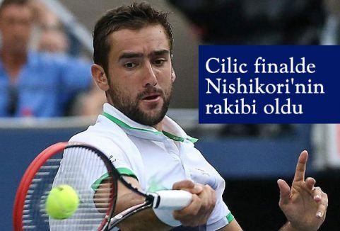Cilic finalde Nishikori'nin rakibi oldu