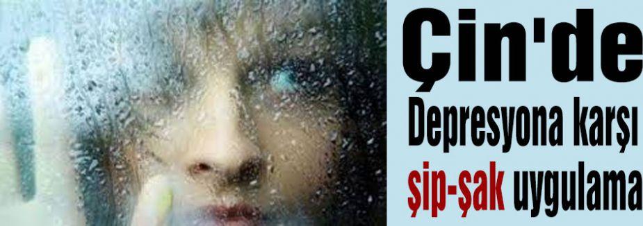 Çin'de Depresyona karşı şip-şak uygulama