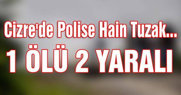 Cizre'de Polise Hain Tuzak...