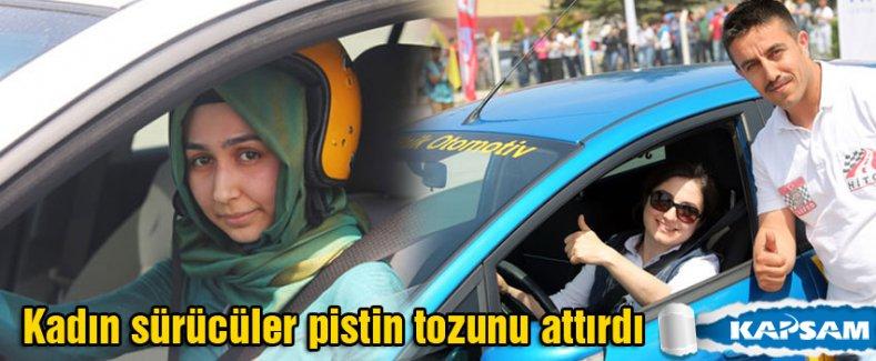 Çorum'da Kadın sürücüler pistin tozunu attırdı