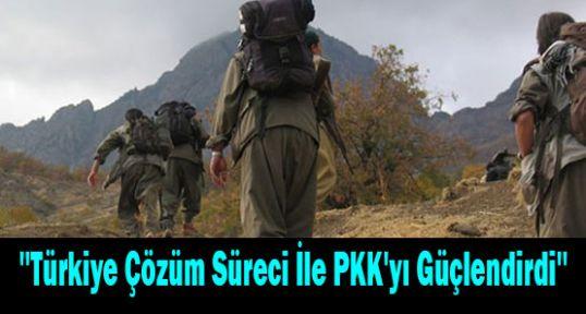 Çözüm Süreci İle PKK'yı Güçlendi