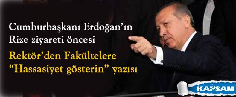 Cumhurbaşkanı Erdoğan'ın Rize ziyareti ve Rektör gayreti...
