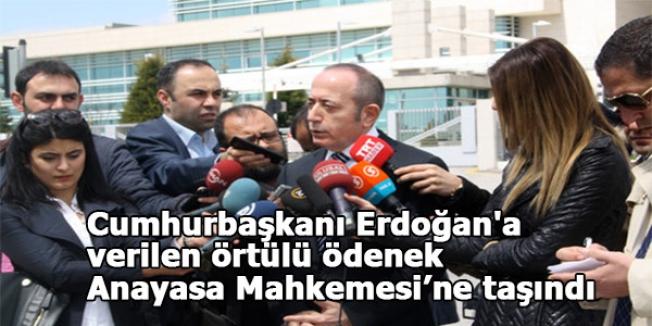 Cumhurbaşkanı Erdoğan'a verilen örtülü ödenek Anayasa Mahkemesi'ne taşındı